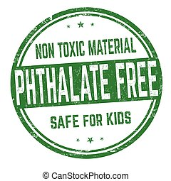 Phthalate free sign or stamp