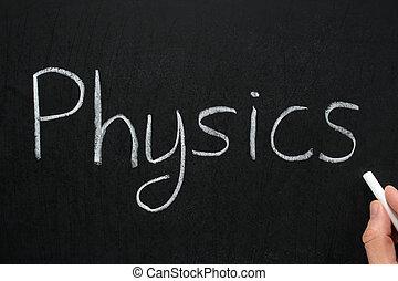 Physics, written with white chalk on a blackboard.