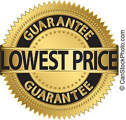 più basso, etichetta, garanzia, dorato, prezzo
