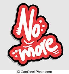 più, no