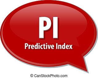 PI acronym word speech bubble illustration