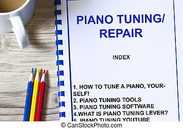 Piano tuner and repair - with cover sheet and topics.