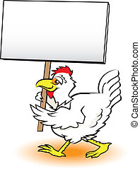 Picketing Chicken - A chicken carrying a large sign for a...