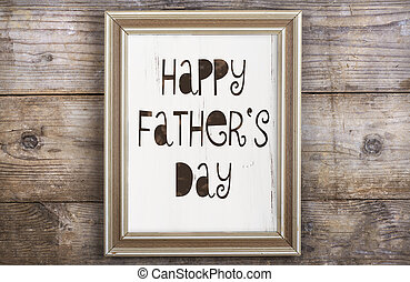Picture frame - Rectangle picture frame with Happy fathers...