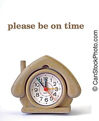 Cute house shape alarm clock with phrase Please be on time