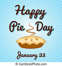 Pie Day, January 23, Blue Ray Background