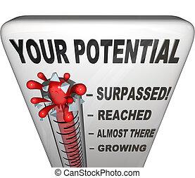 pieno, successo, portata, volontà, potenziale, lei, misurato, tuo