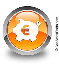 Piggy bank euro sign icon glossy orange round button