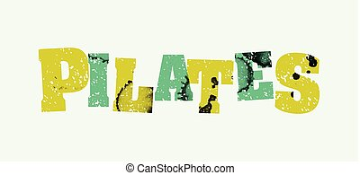 Pilates Concept Colorful Stamped Word Illustration