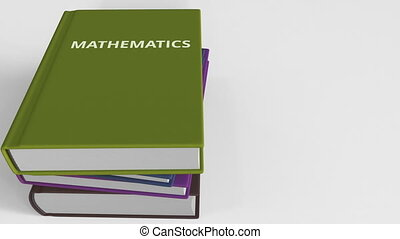 Pile of books on MATHEMATICS. 3D animation - Pile of books....