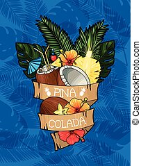 Pina colada cocktail - Vector illustration of pina colada...