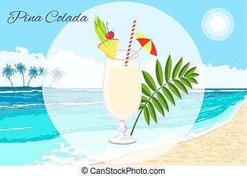 Pina Colada cocktail on the seaside background - Pina Colada...