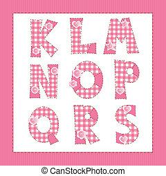 Pink fabric alphabet. Letters K, L, M, N, O, P, Q, R, S