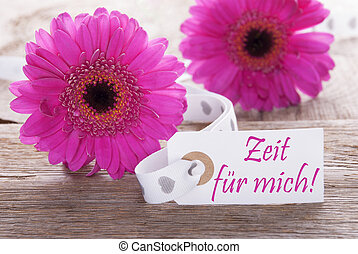 Pink Gerbera, Label, Zeit Fuer Mich Means Time For Me -...