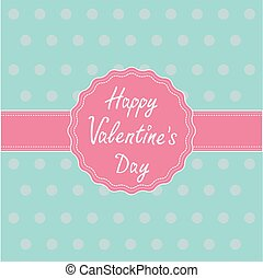 Pink label and ribbon. Happy Valentines Day card.