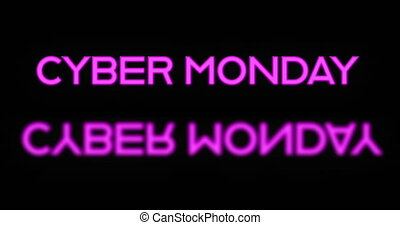 Pink neon Cyber Monday text appearing 4k - Pink neon Cyber ...