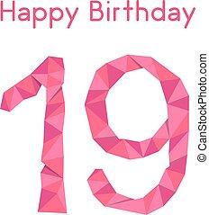 pink polygonal 19th happy birthday