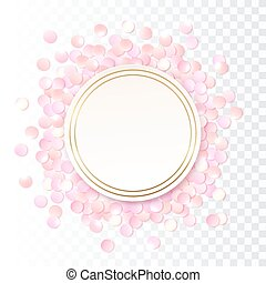 Pink realistic round confetti frame, design template for...