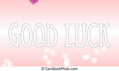 Pink wedding background with inscription good luck and bouquet of roses. Flowers falling down to middle of video.