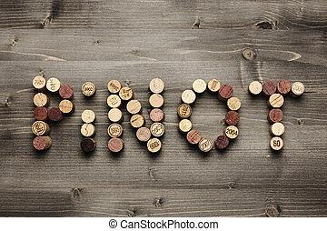 """Pinot - """"PINOT"""" written with corks"""