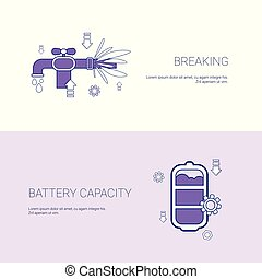 Pipe Breaking And Battery Capacity Concept Template Web Banner With Copy Space
