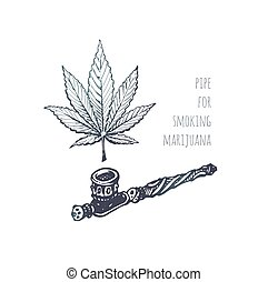 Pipe for marijuana and sketch of cannabis leaf