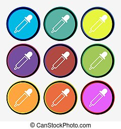 Pipette icon sign. Nine multi colored round buttons. Vector