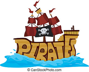 Pirate Ship - Text Illustration of a Pirate Ship on the...