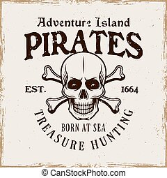 Pirate skull and crossed bones vector emblem in vintage style isolated on on background with removable grunge textures