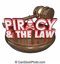 piraterie, illégal, téléchargements, marteau, mots, juge, ...