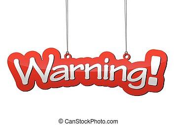 piros háttér, figyelmeztetés