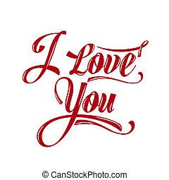 """pisanie, calligraphic, """"i, miłość, you"""""""