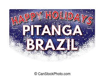 PITANGA BRAZIL Happy Holidays greeting card - PITANGA BRAZIL...
