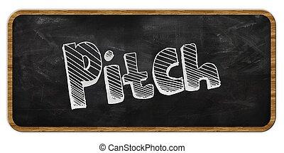 PITCH written in chalk on blackboard. Wood frame.