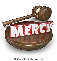 pitié, mot, juge, condamner, verdict, marteau, tribunal, ...