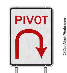 Pivot road sign with isolated on white