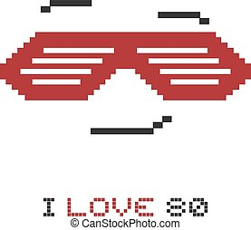 pixel cool glasses and I love 80 message