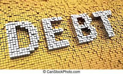 Pixelated DEBT - Pixelated word DEBT made from cubes, mosaic...