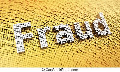 Pixelated Fraud