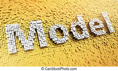 Pixelated Model - Pixelated word Model made from cubes, ...