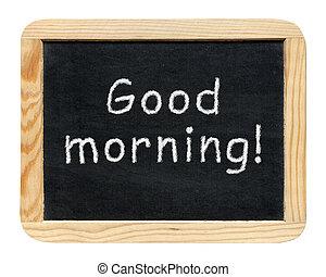 pizarra, con, bueno, morning!, frase, aislado, blanco, plano de fondo