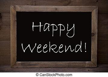 pizarra, con, feliz, fin de semana