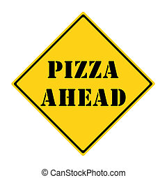 Pizza Ahead Sign