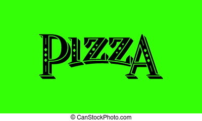 Pizza Label - Animated Vintage Pizza Label Isolated on Green...