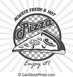 Pizza slice advertising poster - Pizzeria advertising fresh...