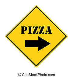 Pizza that way Sign