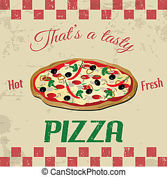 Pizza vintage grunge poster, vector illustration