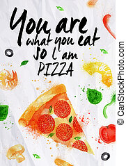 Pizza watercolor You are what you eat so l am pizza - Pizza ...