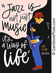 Placard, flyer or invitation template for jazz music festival, event or concert with male saxophone player or man with sax and elegant lettering. Vector illustration in contemporary flat style.