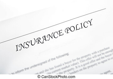 plain insurance policy, could be car, life, etc